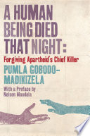 A Human Being Died That Night Book