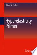 Hyperelasticity Primer