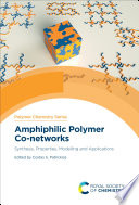 Amphiphilic Polymer Co networks