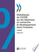 Statistiques de l'OCDE sur les dépenses en recherche et développement dans l'industrie 2017 ANBERD