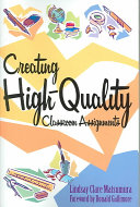 Creating High-quality Classroom Assignments