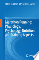 Marathon Running  Physiology  Psychology  Nutrition and Training Aspects Book PDF
