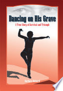 Dancing on His Grave