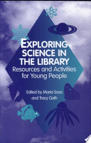 [pdf - epub] Exploring Science in the Library - Read eBooks Online