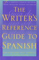 The Writer s Reference Guide to Spanish