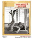 Bunny Yeager s Darkroom