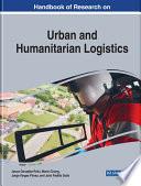 Handbook of Research on Urban and Humanitarian Logistics
