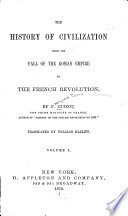 The History of Civilization from the Fall of the Roman Empire to the French Revolution Pdf/ePub eBook