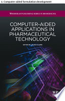 Computer aided applications in pharmaceutical technology