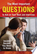 The Most Important Questions to Ask on Your Next Job Interview Book