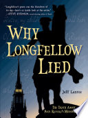 Why Longfellow Lied