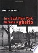How East New York Became a Ghetto Book
