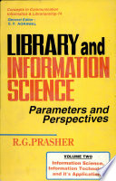 Library and Information Science: Information science, information technology and its application