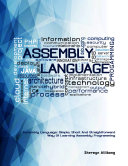 Assembly Language  Simple  Short  and Straightforward Way of Learning Assembly Programming