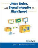 Jitter  Noise  And Signal Integrity At High  Speed