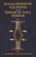 Mago Hermetic Equipoise and the Hermetic Soul Mirror