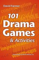 101 Drama Games and Activities Pdf/ePub eBook