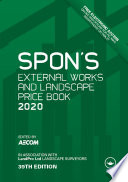 Spon s External Works and Landscape Price Book 2020