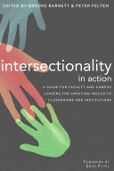 Intersectionality in action: a guide for faculty and campus leaders for creating inclusive classrooms