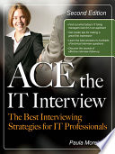 Ace the IT Interview Book