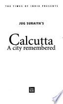 Jug Suraiya's Calcutta