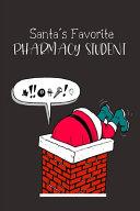 Santa s Favorite Pharmacy Student