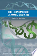 The Economics of Genomic Medicine