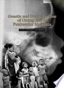 Genetic and Dental Profiles of Orang Asli of Peninsular Malaysia (Penerbit USM)
