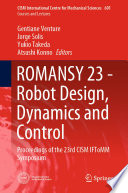 ROMANSY 23   Robot Design  Dynamics and Control Book