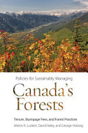 Policies for Sustainably Managing Canada?s Forests