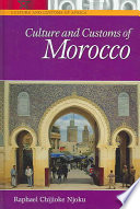 """Culture and Customs of Morocco"" by Raphael Chijioke Njoku"