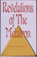 Revelations of the Metatron