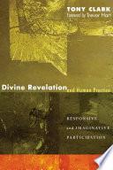 Divine Revelation And Human Practice