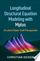 Longitudinal Structural Equation Modeling With Mplus Book PDF