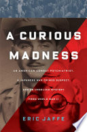 A Curious Madness