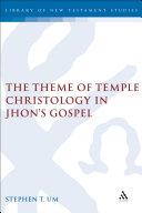 The Theme of Temple Christology in John's Gospel [Pdf/ePub] eBook