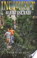 Incident at Cat Island