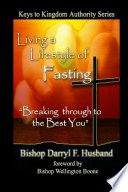 Living A Lifestyle Of Fasting