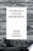 Civil Disobedience And Other Essays Pdf/ePub eBook