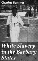 White Slavery in the Barbary States Pdf/ePub eBook