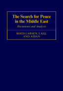 The Search for Peace in the Arab Israeli Conflict
