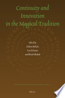 Continuity And Innovation In The Magical Tradition Book PDF
