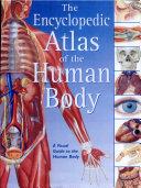 The Encyclopedic Atlas of the Human Body