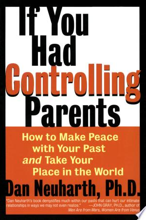 Download If You Had Controlling Parents Free Books - Dlebooks.net