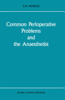 Common Perioperative Problems and the Anaesthetist