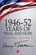 1946-52: Years of Trial and Hope Pdf/ePub eBook