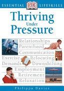 Thriving Under Pressure