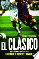 El Clasico Barcelona V Real Madrid