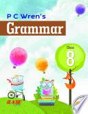 P C Wren's Grammar 8