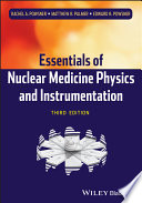 Essentials of Nuclear Medicine Physics and Instrumentation Book